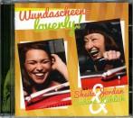 CD Wundascheen –loverly!